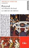 Perceval ou le roman du graal de Chretien de Troyes par Szkilnik