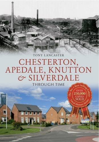 Chesterton, Apedale, Knutton & Silverdale Through Time by Tony Lancaster - Silverdale Stores