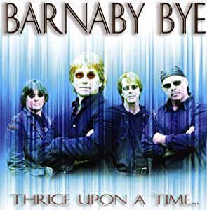 Barnaby Bye - Thrice Upon A Time