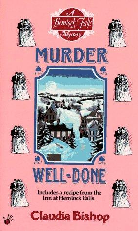 Murder Well-Done (Hemlock Falls Mysteries)
