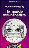 Le monde est un théâtre par Douay