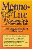 Menno-Lite, Merle Good and Rebecca Good, 1561482951