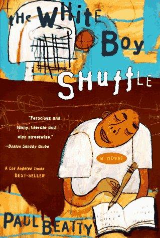 The White Boy Shuffle: A Novel