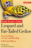 Leopard and Fat-Tailed Geckos (Reptile Keeper's Guides)