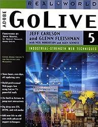 Real World Adobe(R) GoLive(R) 5