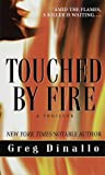 img - for Touched by Fire book / textbook / text book