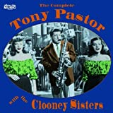 Dorsey Anderson: The Complete Tony Pastor with the Clooney Sisters