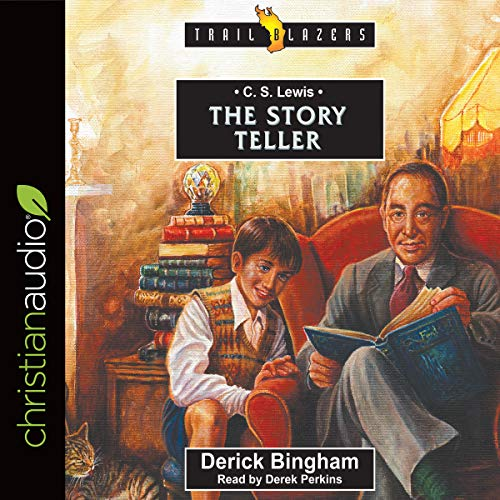 C. S. Lewis: The Story Teller: Trailblazers Series