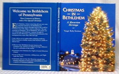 Christmas in Bethlehem: A Moravian Heritage