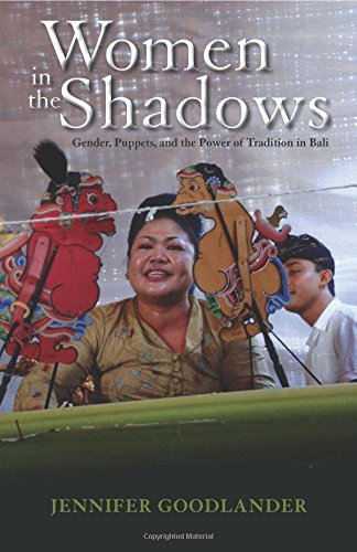 Girl Puppet Professional (Women in the Shadows: Gender, Puppets, and the Power of Tradition in Bali (Ohio RIS Southeast Asia Series))
