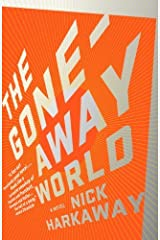 The Gone-Away World (Vintage Contemporaries) by Nick Harkaway (2009-08-11)