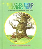 The Old Tired Giving Tree, Janie S. Gill, 0898684439