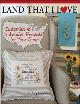 b915b4b221864 Land That I Love  Customize   embroider projects for your state  Amy ...