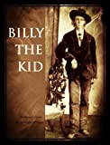 Billy the Kid (Historical Essays Book 3)