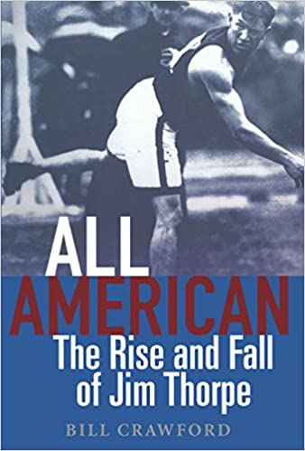 Amazon com: All American: The Rise and Fall of Jim Thorpe