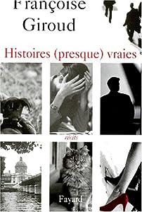 """Afficher """"Histoires (presque) vraies"""""""
