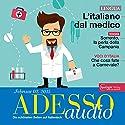 ADESSO audio - L'Italiano del medico. 2/2015: Italienisch lernen Audio - Beim Arzt Hörbuch von div. Gesprochen von: div.