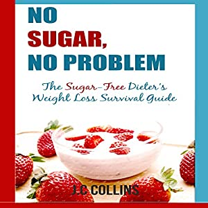 No Sugar, No Problems Audiobook