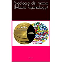 Psicologia dei media (Media Psychology) (Italian Edition)
