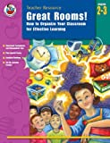 Great Rooms, School Specialty Publishing and Carson-Dellosa Publishing Staff, 0768226082