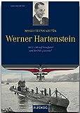 Ritterkreuzträger - Korvettenkapitän Werner Hartenstein - Mit U 156 auf Feindfahrt und der Fall Laconia - FLECHSIG Verlag (Flechsig - Geschichte/Zeitgeschichte)