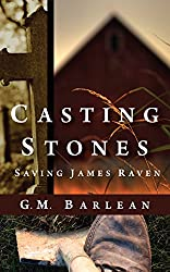 Casting Stones: Prelude, Novel, Conclusions