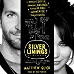 The Silver Linings Playbook | Matthew Quick