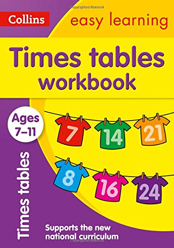 Collins Easy Learning Age 7-11 — Times Tables Workbook Ages 7-11: New Edition