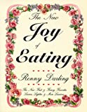 img - for The New Joy of Eating: New Fast and Fancy Favorites, Leaner, Lighter and More Luscious book / textbook / text book