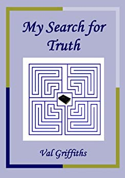 My Search for Truth by [Griffiths, Val]