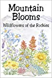 Mountain Blooms: Wildflowers of the Rockies (Pocket Nature Guides)