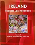 Ireland Business Law Handbook, IBP USA, 1438770103