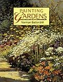 Painting Gardens, Norman Battershill, 0486284018