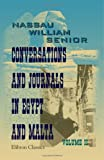 Conversations and Journals in Egypt and Malta, Senior, Nassau William, 1402193254