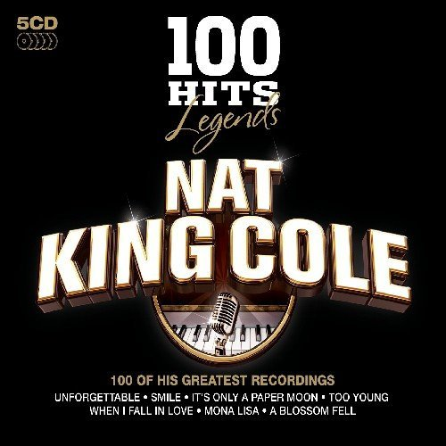 Nat King Cole - 100 Hits Legends Nat King Cole - Zortam Music