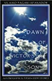 Dawn of Victor's Son, Vilasio Pagan-Afanador, 0984883908