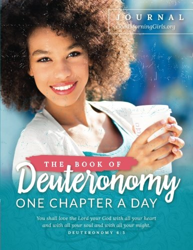 The Book of Deuteronomy Journal: One Chapter a Day