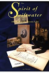 The Spirit of Swiftwater: 100 Years at the Pocono Labs Hardcover