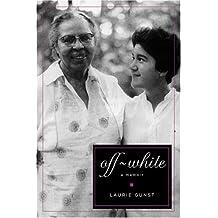 Off-White: a memoir