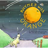 Rhymes With Orange: A Cartoon Collection