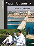 Water Chemistry, Benjamin, Mark M., 147862308X