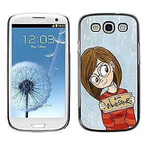 TopCaseStore / la caja del caucho duro de la cubierta de protección de la piel - Inspirational Girl Glasses - Samsung Galaxy S3 I9300