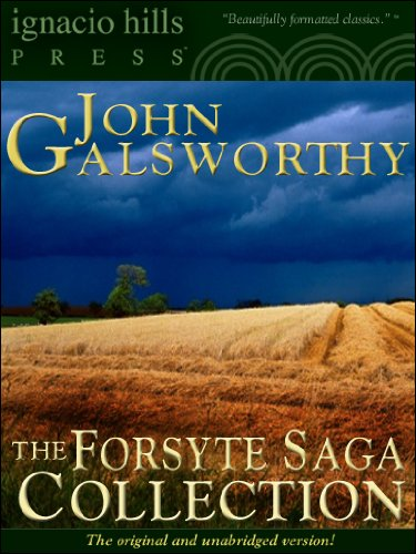 The Forsyte Saga Collection (The Forsyte Chronicles series Book 1)
