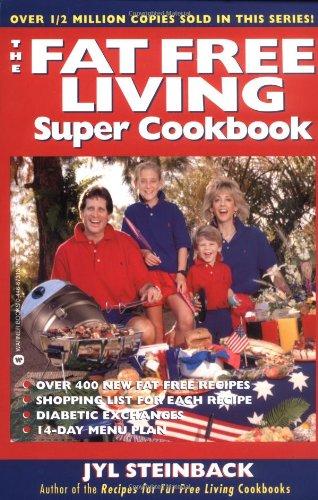 The Fat Free Living Super Cookbook