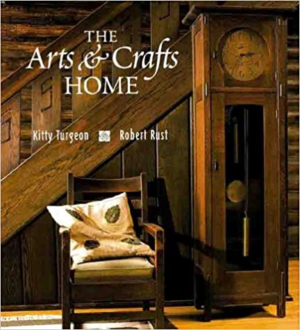 Textbooks ipad download The Arts and Crafts Home 1586630091 by Kitty Turgeon,Robert Rust (Nederlandse literatuur) PDF iBook PDB