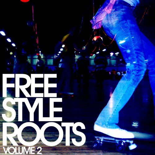 Freestyle Roots Vol. 2