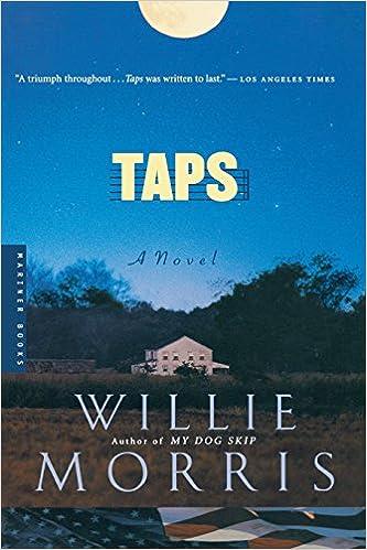 Taps A Novel Willie Morris 0046442219020 Amazon Books