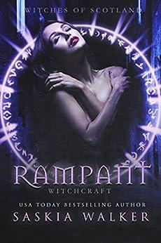 Rampant: Witchcraft (Witches of Scotland) by [Walker, Saskia]