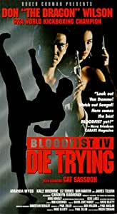 Bloodfist 4: Die Trying [VHS]