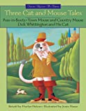 Three Cat and Mouse Tales, Marilyn Helmer, 1550749439